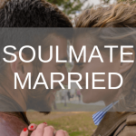 when your soulmate is married to someone else